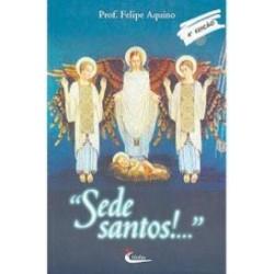 Sede Santos!...