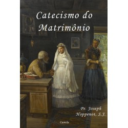 Catecismo do Matrimônio -...