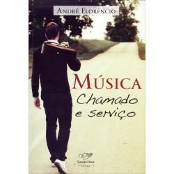 Musica, Chamado E Serviço