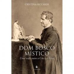 DOM BOSCO MISTICO: UMA VIDA...