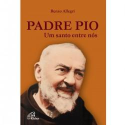 Livro Padre Pio: Um Santo...