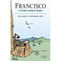 Francisco , o Irmão Sempre...
