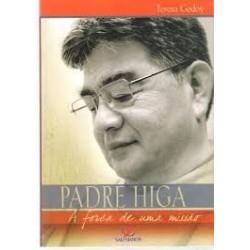 Padre Higa: A força de uma...