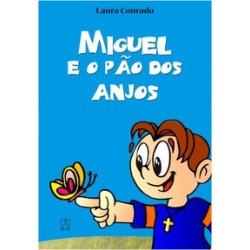 Livro Miguel e o Pão dos Anjos