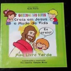 Livro Infantil Creia Em...