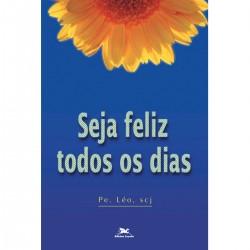 Seja feliz todos os dias
